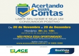 ACE Ourinhos e Boa Vista lançam campanha para recuperação de crédito pessoal