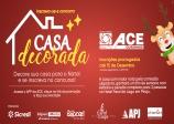 ACE prorroga inscrições para concurso de Casa Decorada com tema de Natal