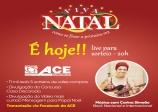 ACE realiza hoje sorteio de vales compra e anúncio dos vencedores dos concursos de Natal